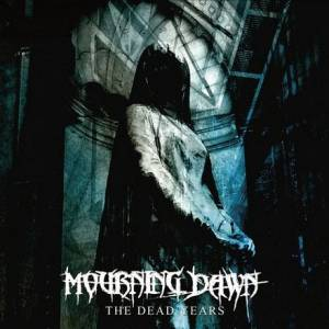 Mourning Dawn: The Dead Years (CD) - Bild 1