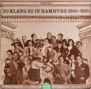 Cover - Oscar Fetrás: So Klang Es In Hamburg 1900 - 1930