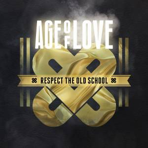 Cover - Komakino: Age Of Love: Respect The Old School