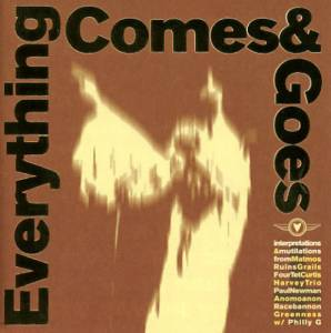 Everything Comes & Goes - Cover