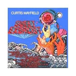 Curtis Mayfield: Sweet Exorcist - Cover