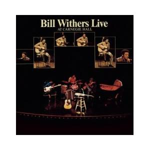 Bill Withers: Live At Carnegie Hall - Cover
