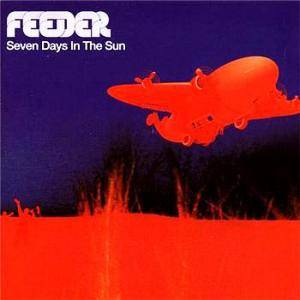 Feeder: Seven Days In The Sun - Cover