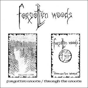 Forgotten Woods: Forgotten Woods / Through The Woods - Cover