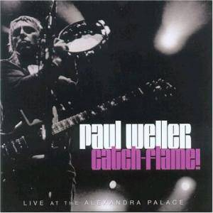 Paul Weller: Catch-Flame! - Cover