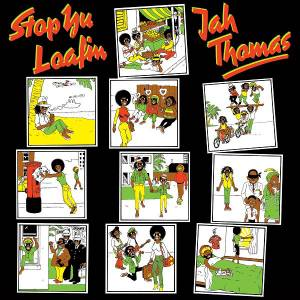 Cover - Jah Thomas: Stop Yu Loafin