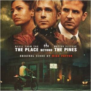 Mike Patton: Place Beyond The Pines (Music From The Motion Picture), The - Cover