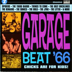 Cover - Barbarians, The: Garage Beat '66 2 (Chicks Are For Kids)