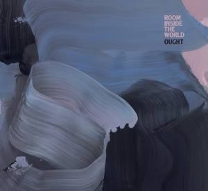 Cover - Ought: Room Inside The World