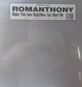 Cover - Romanthony: Make This Love Right / Now You Want Me