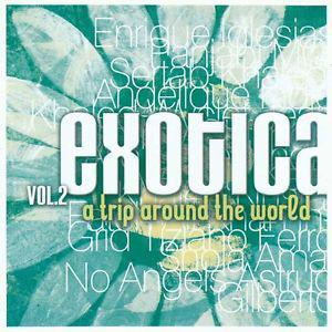 Exotica - A Trip Around The World - Vol. 2 - Cover