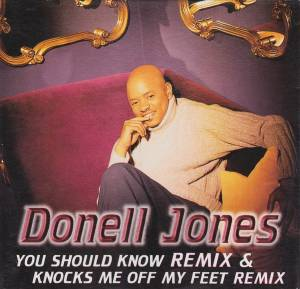 Cover - Donell Jones: You Should Know Remix / Knocks Me Off My Feet Remix