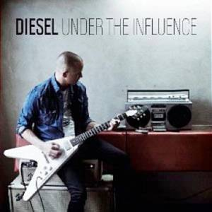 Cover - Diesel: Under The Influence