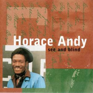 Cover - Horace Andy: See And Blind