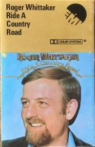 Cover - Roger Whittaker: Ride A Country Road