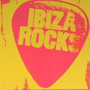 Cover - Dirty Pretty Things: Ibiza Rocks