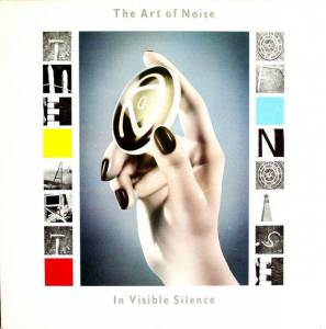 The Art Of Noise: In Visible Silence (2-LP) - Bild 1