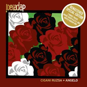 Cover - !DelaDap: Cigani Ruzsa Angelo - Remastered Special Edition