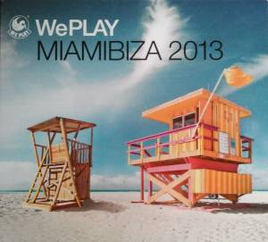 Cover - Authors Feat. Daniel Lopes, The: Weplay Miamibiza 2013