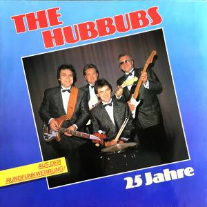 Cover - Hubbubs, The: 25 Jahre