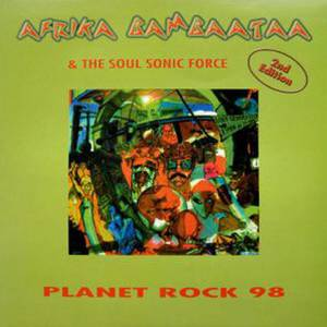 Cover - Afrika Bambaataa & Soul Sonic Force: Planet Rock 98