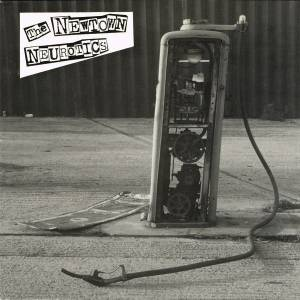 Cover - Newtown Neurotics, The: When The Oil Runs Out