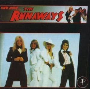 The Runaways: And Now... The Runaways - Cover