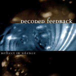 Decoded Feedback: Reflect In Silence - Cover