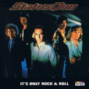 Status Quo: It's Only Rock & Roll - Cover