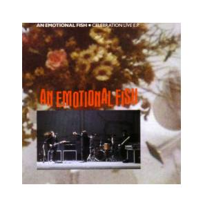 Cover - An Emotional Fish: Celebration Live E.P.