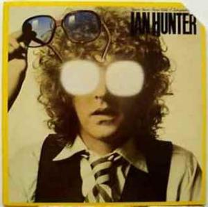 Ian Hunter: You're Never Alone With A Schizophrenic (1979) - Cover