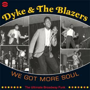 Cover - Dyke & The Blazers: We Got More Soul - The Ultimate Broadway Funk