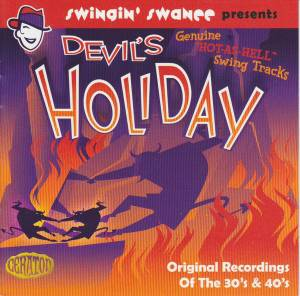 "Cover - Hot Lips Page And His Orchestra: Devil's Holiday - Genuine ""Hot-As-Hell"" Swing Tracks - Original Recordings Of The 30s & 40s"