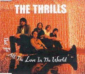 The Thrills: Not For All The Love In The World (Single-CD) - Bild 1