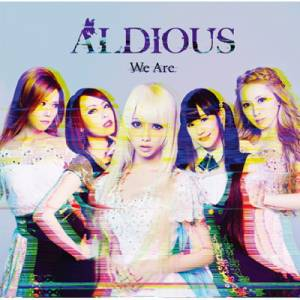Cover - Aldious: We Are