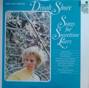 Cover - Dinah Shore: Songs For Sometime Losers