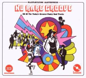 Cover - Stephanie McKay: Nu Rare Groove - 36 Of The Today's Greatest Funky Soul Tracks