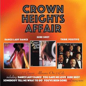 Cover - Crown Heights Affair: Dance Lady Dance / Sure Shot / Think Positive