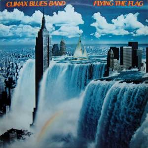 Climax Blues Band: Flying The Flag (LP) - Bild 1
