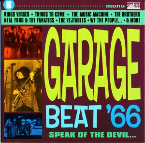 Cover - Music Machine, The: Garage Beat '66 6 (Speak Of The Devil…)