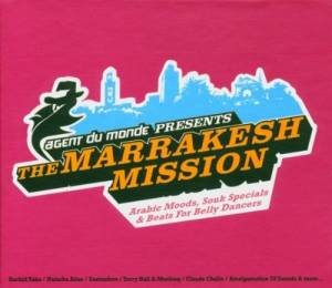 Cover - Eastenders: Agent Du Monde Presents The Marrakesh Mission