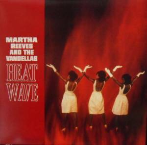 Cover - Martha Reeves & The Vandellas: Heatwave