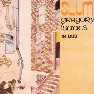 Cover - Gregory Isaacs: Slum In Dub