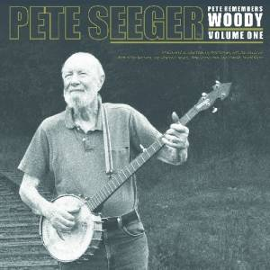 Cover - Woody Guthrie & Cisco Houston: Pete Seeger ‎– Pete Remembers Woody: Volume One