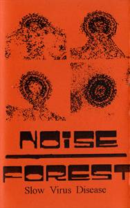 Cover - Noise Forest: Slow Virus Disease