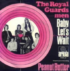 Cover - Royal Guardsmen, The: Baby Let's Wait