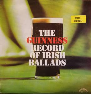 Cover - Dublin City Ramblers, The: Guinness Record Of Irish Ballads, The