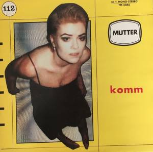 Cover - Mutter: Komm