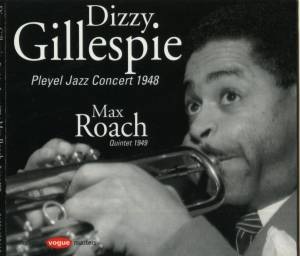 Cover - Dizzy Gillespie & His Orchestra: Pleyel Jazz Concert 1948