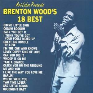 Cover - Brenton Wood: Brenton Wood's 18 Best